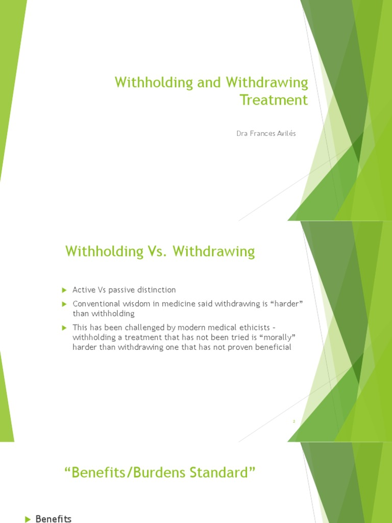 Withholding Withdrawing Treatment | Medical Ethics | Medicine