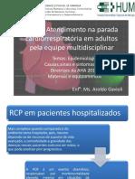 atendimentonaparadacardiorrespiratriaemadultospelaequipemultidisciplinarhum-130423213720-phpapp01.pptx