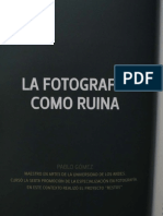 La Fotografia Como Ruina - Pablo Gomez