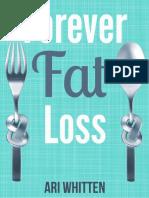 Forever Fat Loss - Ari Whitten.pdf