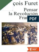 Pensar La Revolucion Francesa - Francois Furet (6)