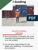 Ground Guiding Vehicles