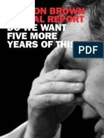 Gordon Brown annual report june 2008 - Do we want 5 more years of this?