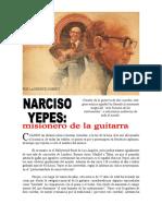 Narciso Yepes- Misionero de La Guitarra