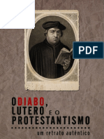 O Diabo Lutero e o Protestantismo - Pe Julio Maria