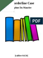 A Borderline Case - Daphne Du Maurier