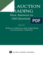 Robert a. Schwartz, John Aidan Byrne, Antoinette Colaninno- Call Auction Trading