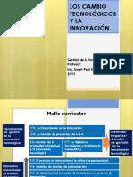 Sesion 1 Los Cambios Tecnologicos y La Gestion de La Innovacion(1)