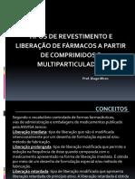 Tipos de Liberação e Revestimento de Comprimidos e Multiparticulados