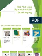 Alat-Alat Yang Digunakan Dalam Housekeeping