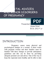 Antenatal Advices and Minor Disorders of Pregnancy