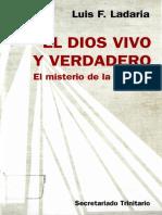 LADARIA, L. F., El Dios Vivo y Verdadero. El Misterio de La Trinidad, 2010