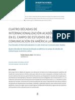 Cuatro Décadas de Internacionalización Académica en El Campo de Estudios de La Comunicación en América Latina