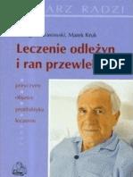 Krasowski Grzegorz, Kruk Marek - Leczenie odleżyn i ran przewlekłych (2008)