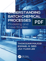 Understanding Batch Chemical Processes, Modelling and Case Studies (2017)