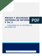 Riesgo y Seguridad en Los Sistemas de Información y Tics