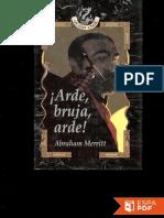 !Arde, bruja, arde! - Abraham Merritt.pdf