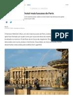 Reabre o Crillon, o Hotel Mais Luxuoso de Paris _ Turismo e Viagem _ G1