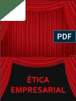 ETICA EMPRESARIAL exposicion