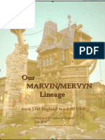 Our MARVIN/MERVYN Lineage from 1345 to 21st Century by Janice R Cramer