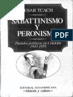 Tcach - Sabatinismo y Peronismo (1)