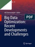 (Studies in Big Data 18) Ali Emrouznejad (Eds.)-Big Data Optimization_ Recent Developments and Challenges-Springer International Publishing (2016)