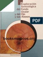 Exploracion semiologica del Fondo Ocular y el Ojo y sus Anexos.pdf
