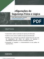 AULA 01 - Configurações de Segurança Física e Lógica