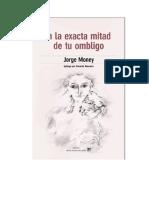 Money Jorge - En La Mitad Exacta de Tu Ombligo