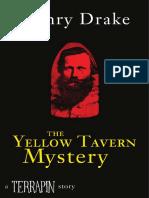 Henry Drake - The Yellow Tavern Mystery