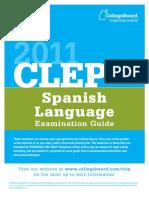 2011 CLEP Spanish Language Examination Guide