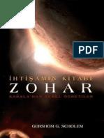 İhtişamın Kitabı Zohar-Kabaladan Temel Öğretiler (Gershom Scholem, 2008)