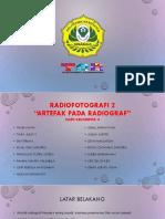 LAPORAN PRAKTIKUM RADIOFOTOGRAFI 2 - ARTEFAK RADIOLOGI KELOMPOK 4/II JTRR SEMARANG