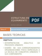 TEMA 4 (ESTRUC. ESPACIAL, EQUIPAMIENTO).pptx