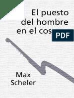 Scheler, Max El Puesto Del Hombre en El Cosmos (1)