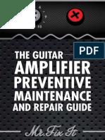 The Preventive Amplifier Preventive Manteinance and Repair - Mr. Fix It