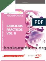 Test Psicotecnicos. Ejercicios Practicos Vol. II