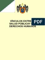 Vinculos Entre La Salud Publica y Los Derechos Humanos