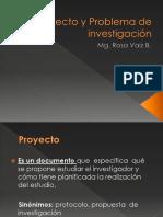 Proyecto y Problema de Investigación