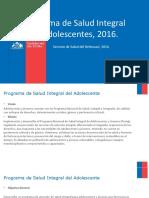 Programa de Salud Integral de Adolescentes 2016.ppt
