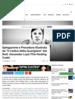 Spiegazione e Procedura Illustrata de -Il Codice Della Guarigione- Del Dott. Alexander Loyd (the Healing Code)