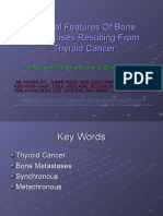 Clinical Features of Bone Metastases Resulting From Thyroid