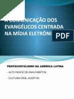 A Comunicação Dos Evangélicos Centrada Na Mídia Eletrônica