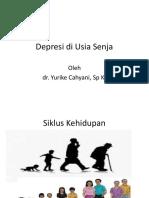 Psychiatry 2 Dr. Yurike Cahyani, SpKJ - Depression in the Elderly