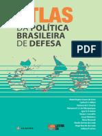 Atlas Da Politica Brasileira de Defesa