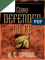 ¿como defender su fe R C Sproul.pdf