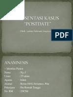 PRESENTASI KASUS postdate