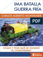 La Ultima Batalla de La Guerra - Carlos Alberto Montaner