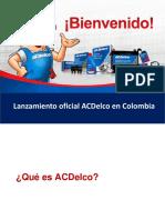 Presentación ACDelco Feria Autopartes Medellín