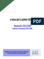 A Nova Art e Acervo Técnico - Resolução 1025-2009 (Confea)